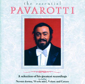 Luciano Pavarotti | The Essential Pavarotti